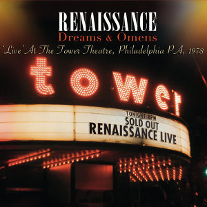 Dreams & Omens - Live At The Tower Theatre, Philadelphia PA, 1978 (Digitally Remastered Version)