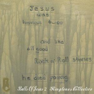 Balls of Jesus, Warped Ringtones and Text Alerts