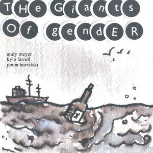 (the) giants of gender