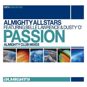 Almighty Presents: Passion (feat. Belle Lawrence & Dusty 'O') - Single