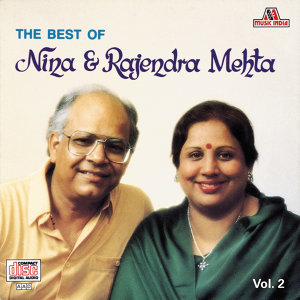 The Best Of Nina & Rajendra Mehta  Vol. 2