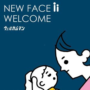 New face 2 welcome