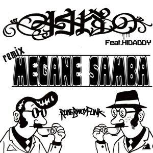 MEGANE SAMBA REMIX feat. HIDADDY