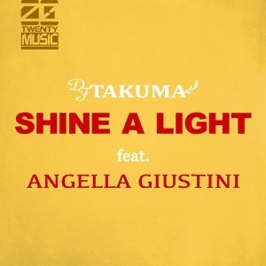 Shine A Light (feat,Angella Guistini )