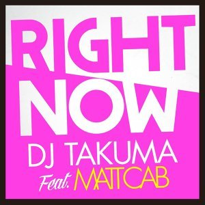 Right Now (feat. Matt Cab)