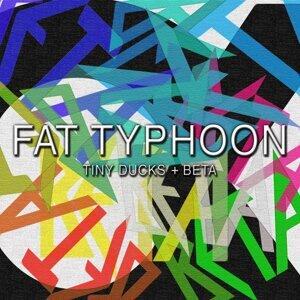 FAT TYPHOON