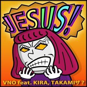 JESUS! feat. KIRA, TAKAMIザ?