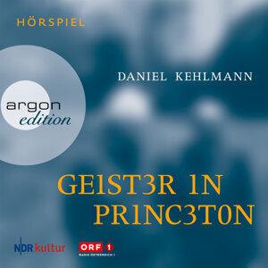 Geister in Princeton - Ungekürzte Fassung
