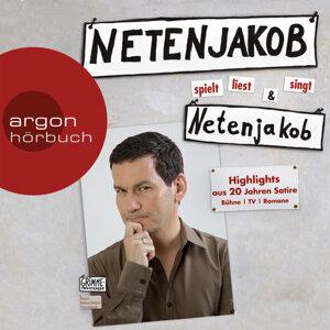 Netenjakob liest, spielt und singt Netenjakob - Ungekürzte Fassung
