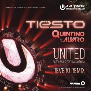 United (Ultra Music Festival Anthem) (Revero Remix) - Revero Remix