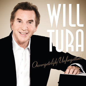 Will Tura - Onvergetelijk / Unforgettable