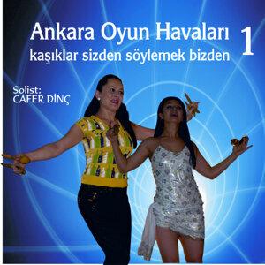 Ankara Oyun Havaları.1 (Kaşıklar Sizden Söylemek Bizden/Yıldız)
