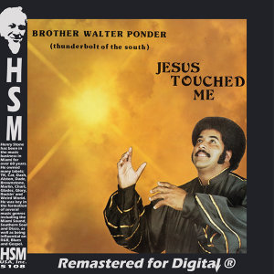 Jesus Touched Me