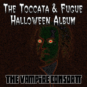 The Toccata & Fugue Halloween Album