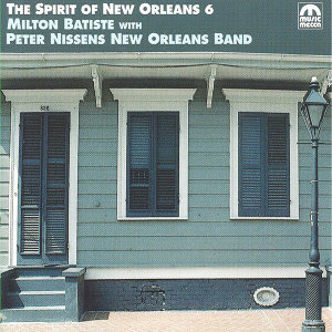 Spirit of New Orleans Vol. 6 (feat. Peter Nissens New Orleans Band)