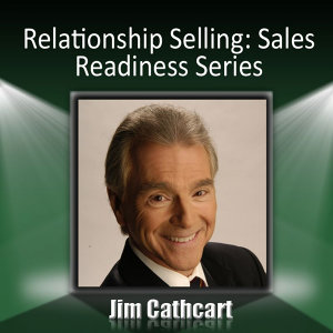 Relationship Selling: Sales Readiness Series