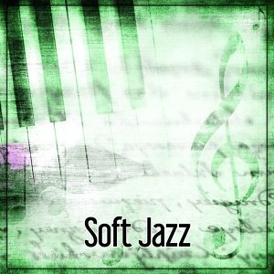 Soft Jazz - Smooth Jazz, Mellow Jazz Cafe, Energy of Jazz
