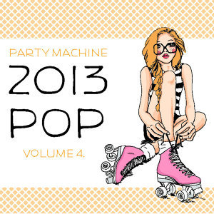 2013 Pop Volume 4, 50 Instrumental Hits in the Style of Demi Lovato, Drake, Frank Ocean, Jay-Z and More!