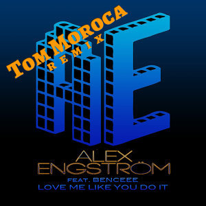 Love Me Like You Do It (Tom Moroca Remix)