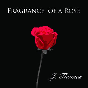 Fragrance of a Rose