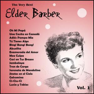 The Very Best: Elder Barber Vol. 1