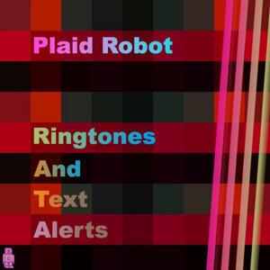 Plaid Robot Ringtones and Text Alerts