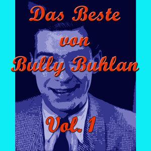 Das Beste von Bully Buhlan, Vol. 1
