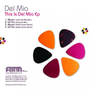This Is Del Mia Ep: Inc Deep Factor Remixes