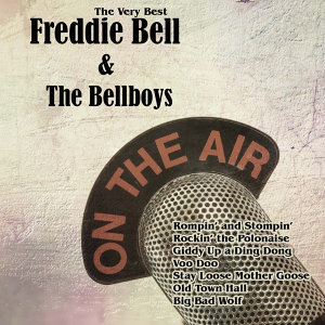 The Very Best: Freddie Bell & The Bellboys