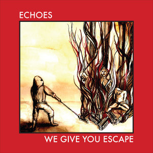 We Give You Escape - EP