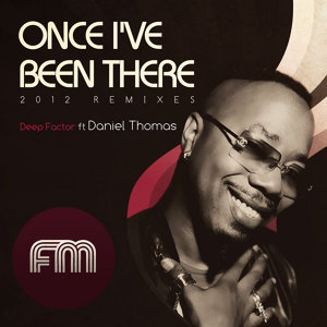 Once I've Been There 2012 Remixes