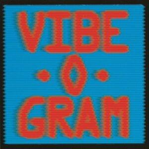 Vibe-O-Gram