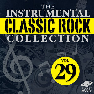 The Instrumental Classic Rock Collection, Vol. 29