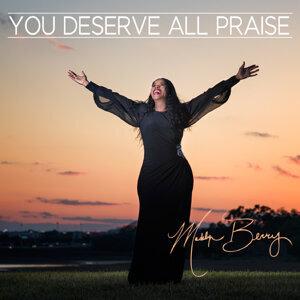 You Deserve All Praise