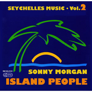 Seychelles Music - Island People, Vol. 2