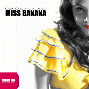 Miss Banana [feat. Layne T.]