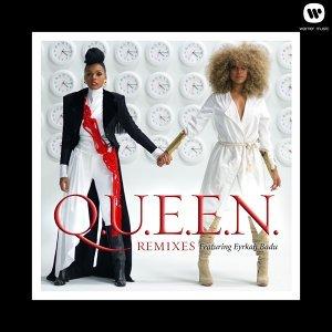 Q.U.E.E.N. (feat. Erykah Badu) - Remixes