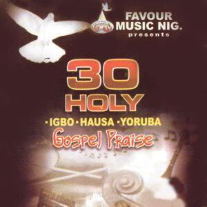 30 Holy Gospel Praise