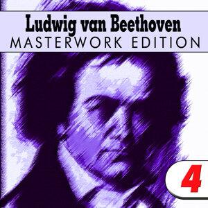 Ludwig van Beethoven: Masterwork Edition 4