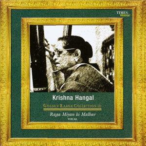 Golden Raaga Collection III - Krishna Hangal