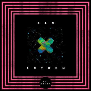 Xan Anthem - Single