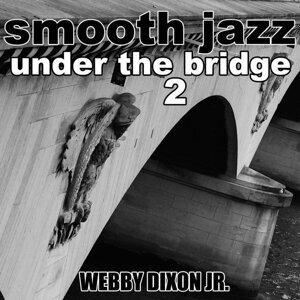 Smooth Jazz Under the Bridge 2