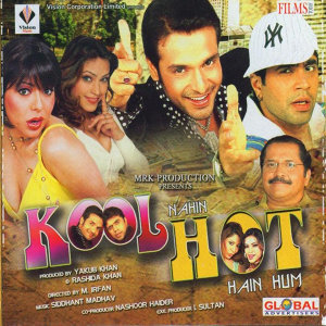 Kool Nahin Hot Hain Hum (Original Motion Picture)