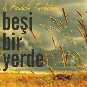 İç Anadolu Türküleri
