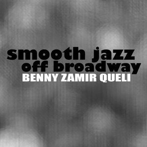 Smooth Jazz Off Broadway