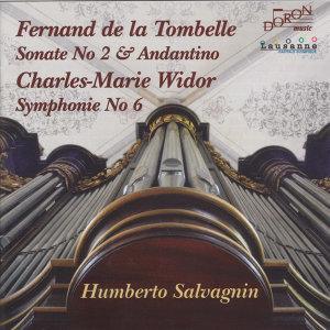 Fernand de la Tombelle: Sonate No. 2 & Andantino - Widor: Symphonie No. 6