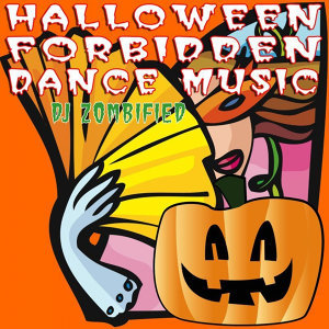 Halloween Forbidden Dance Music