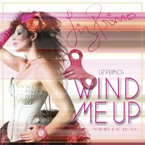 Wind Me Up Rewound Mixes