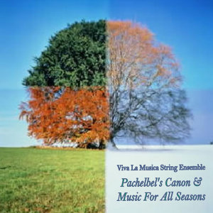 Pachelbel's Canon & Music for All Seasons