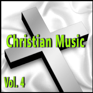 Christian Music, Vol. 4 (Special Edition)